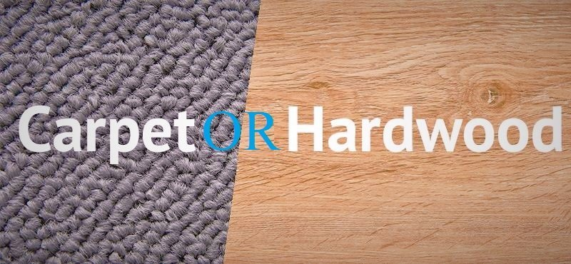 Carpet Or Hardwood Floors Which Is Better For You